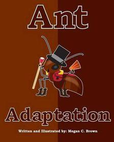 Ant Adaptation