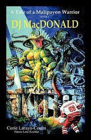 DJ MacDonald: Book One
