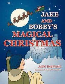 Jake and Bobby's Magical Christmas