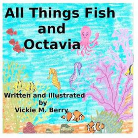 All Things Fish and Octavia