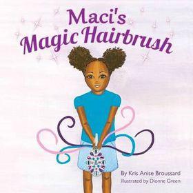 Maci's Magic Hairbrush