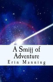 A Smijj of Adventure