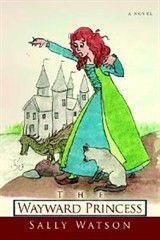 The Wayward Princess