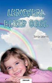 Lenchen, Bleib Cool
