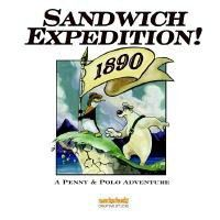 Sandwich Expedition 1890 - A Penny & Polo Adventure