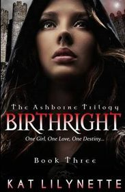 Birthright (the Ashborne Trilogy