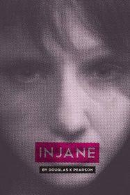 Injane