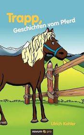 Trapp, Geschichten Vom Pferd
