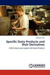 Specific Dairy Products and Their Derivatives