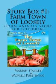 Story Box #1: Farm Town of Loosely