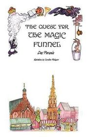 The Quest for the Magic Funnel