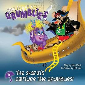 The Skyrats Capture the Grumblies!
