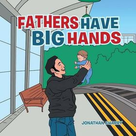 Fathers Have Big Hands