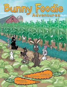 Bunny Foodie Adventures