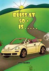 Bliss at 50 + Is . . . . .