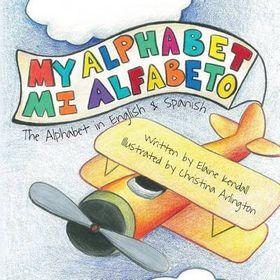My Alphabet: Mi Alfabeto