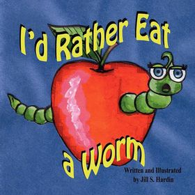 I'd Rather Eat a Worm!