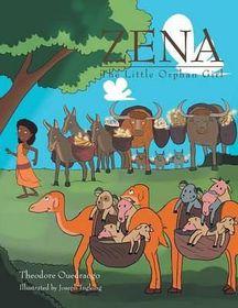 Zena, the Little Orphan Girl