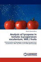Analysis of Lycopene in Tomato (Lycopersicon Esculentum, Mill.) Fruits