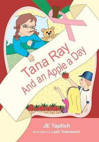 Tana Ray, and an Apple a Day