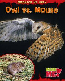Owl vs. Mouse