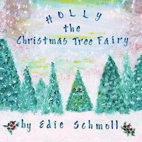 Holly, the Christmas Tree Fairy