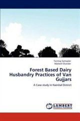 Forest Based Dairy Husbandry Practices of Van Gujjars