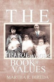 The Trabue Woods Book of Values