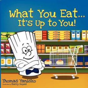 What You Eat It's Up to You