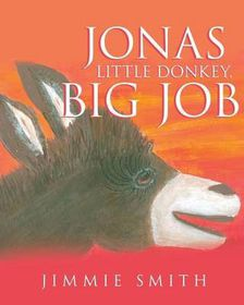Jonas Little Donkey, Big Job