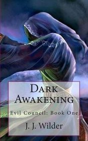 Dark Awakening: Evil Council