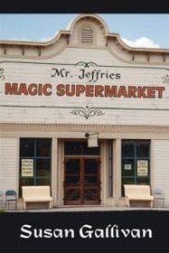 Mr. Jeffries Magic Supermarket