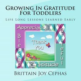 Growing in Gratitude for Toddlers