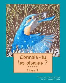 Connais-Tu Les Oiseaux ? (Livre 2)