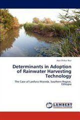 Determinants in Adoption of Rainwater Harvesting Technology