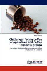 Challenges Facing Coffee Cooperatives and Coffee Business Groups