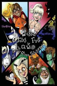 Wicked Tales Five