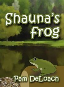 Shauna's Frog