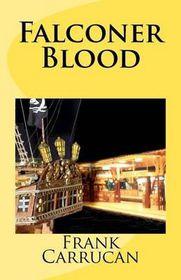 Falconer Blood: (Infinite Worlds
