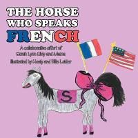 The Horse Who Speaks French