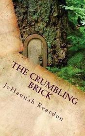The Crumbling Brick