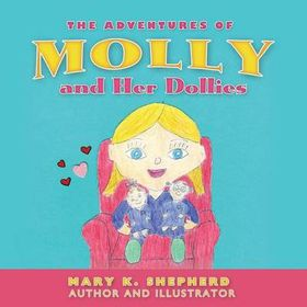 The Adventures of Molly and Her Dollies