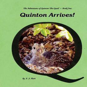 Quinton Arrives!