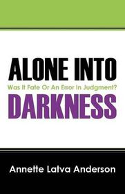 Alone Into Darkness