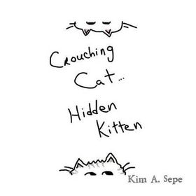 Crouching Cat, Hidden Kitten