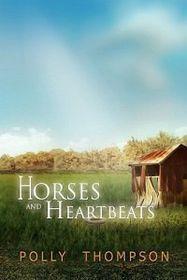 Horses and Heartbeats