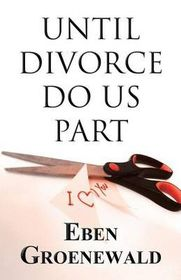 Until Divorce Do Us Part