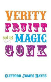 Verity Fruitt and My Magic Gonk