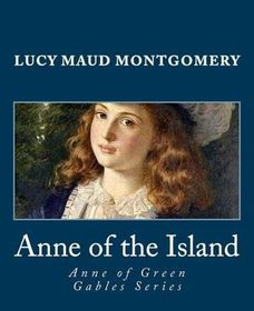 Anne of the Island (Anne of Green Gables Series)