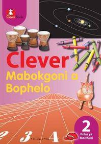 Clever Mabokgoni a Bophelo Kreiti 2 Puku Ya Mothuti CAPS (Sepedi)